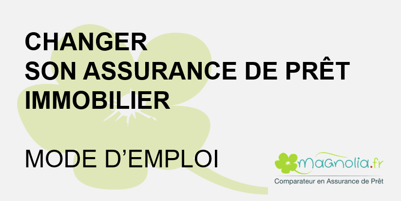mode-emploi-resiliation-assurance-credit-immobilier